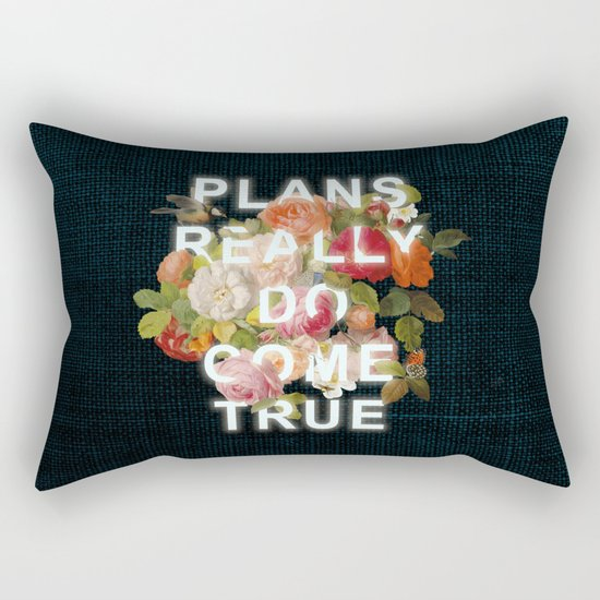 Plans Really Do Come True Rectangular Pillow