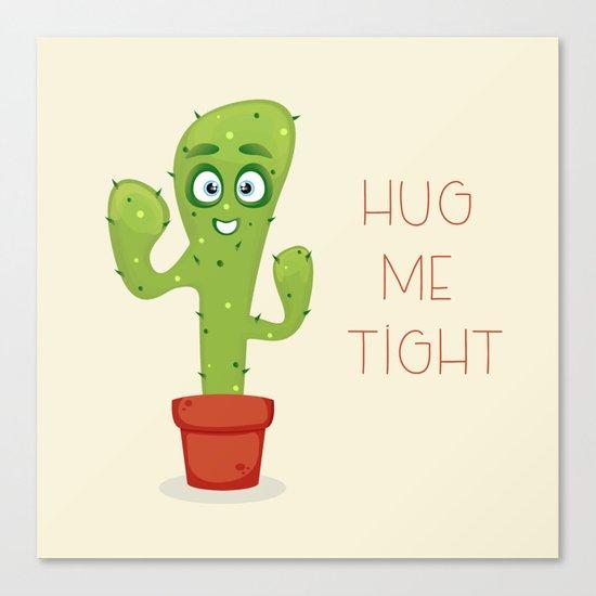 Hug the Cactus Canvas Print