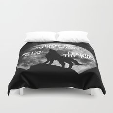 Throw me to the Wolves and i will return Leading the Pack Duvet Cover