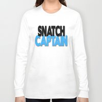 snatch Long Sleeve T-shirts featuring Snatch Captain by Raunchy Ass Tees