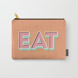 EAT EAT EAT Carry-All Pouch