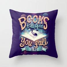 Books fall open you fall in Throw Pillow