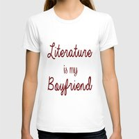 literature T-shirts featuring literature is my boyfriend red by Beautiful Bibliophile's Boutique