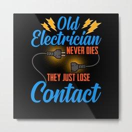 Electrician Electrical Engineer Gift Electronics Metal Print