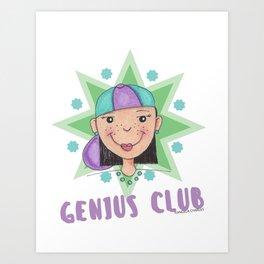Genius Club Art Print