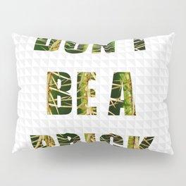Cactus pun Pillow Sham