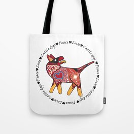 Peace Love and Cattle dogs Tote Bag