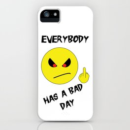 Bad Day Smiley iPhone Case