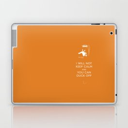 bad duck .. i will not keep calm & you can duck off .. signature orange Laptop & iPad Skin