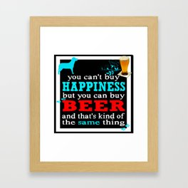 BEER AND HAPPINESS Framed Art Print
