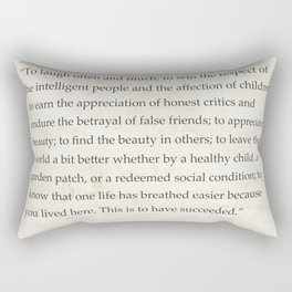 """To laugh often and much; to win...Ralph Waldo Emerson Rectangular Pillow"