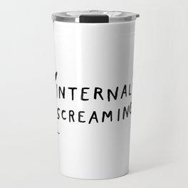 Internal screaming Travel Mug