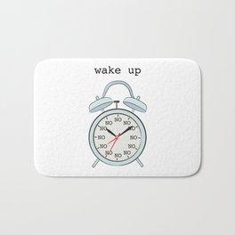 Wake up.NO Bath Mat