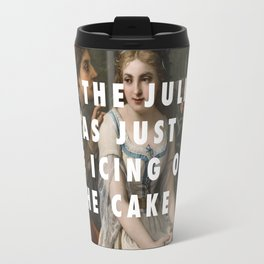 Only Juliet Knows Travel Mug