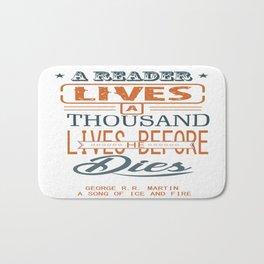 A reader lives a thousand lives before he dies Inspirational Quote Design Bath Mat