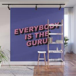 You are the Guru Wall Mural