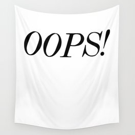 oops! Wall Tapestry