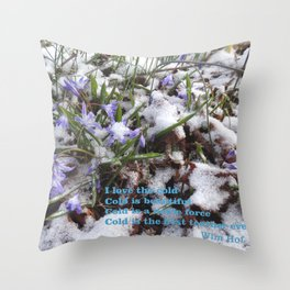 WINTER FLOWERS & Wim Hof quote  Throw Pillow