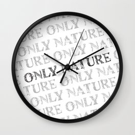 Only Nature Wall Clock
