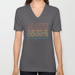 Pi Day Shirt Math the only subject that counts Unisex V-Neck