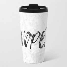 NOPE Marble Quote Travel Mug