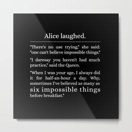 Alice laughed Metal Print