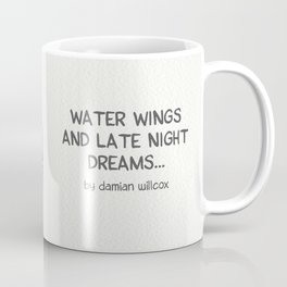 """water wings & late night dreams"" Coffee Mug"