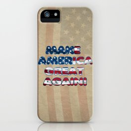 USA Flag MAKE AMERICA GREAT AGAIN typography iPhone Case