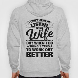 Wife Woman Obey Listening Funny Gift Hoody