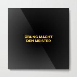 German Quotes. German culture sayings. Metal Print