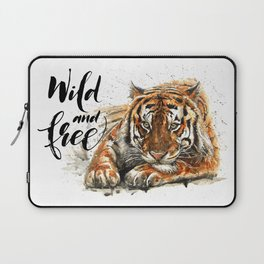 Tiger Wild and Free Laptop Sleeve
