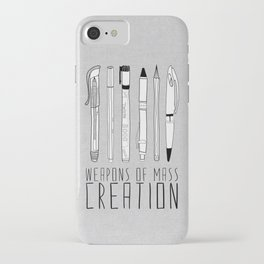 Weapons Of Mass Creation (on grey) iPhone Case
