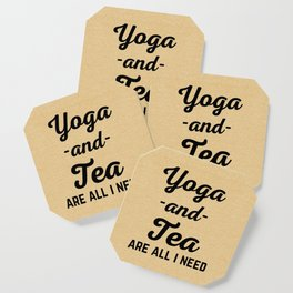 Yoga And Tea Funny Quote Coaster