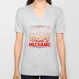 In love with a Mechanic Unisex V-Neck