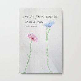 Love is a Flower Metal Print