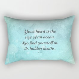Your heart is the size of an ocean, by Rumi Rectangular Pillow