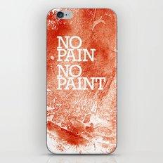 No Pain, No paint iPhone & iPod Skin