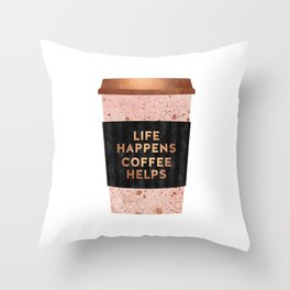 Life happens, coffee helps Throw Pillow