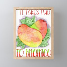 it takes 2 to mango Framed Mini Art Print