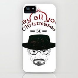 And May All Your Christmases Be Bad. iPhone Case