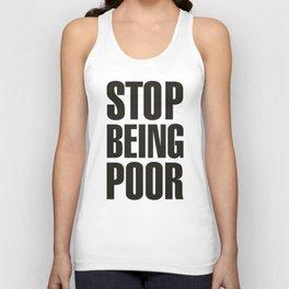 Stop Being Poor - Paris Hilton Unisex Tank Top