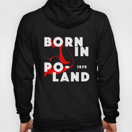 Born In Poland, power edition Hoody