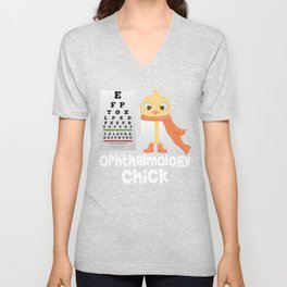 Ophthalmology Chick, Ophthalmologist Eye Doctor, Optometrist Profession Visual Acuity Test Unisex V-Neck