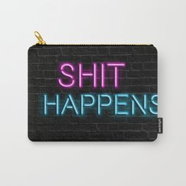 Shit Happens Carry-All Pouch