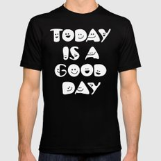 Today Is A Good Day! Black Mens Fitted Tee MEDIUM
