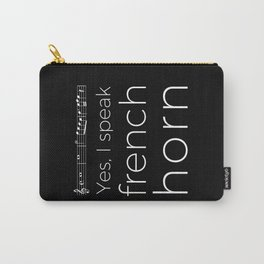 Yes, I speak french horn (dark colors) Carry-All Pouch