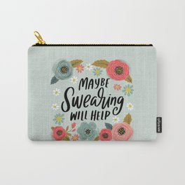 Pretty Not-So-Swe*ry: Maybe Swearing Will Help Carry-All Pouch