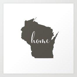 Wisconsin is Home Art Print