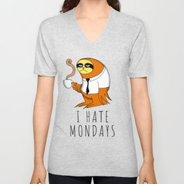 I hate Mondays Unisex V-Neck