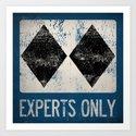 Ski Patrol Experts Only Double Black Diamond 2 by grumpybuffalo